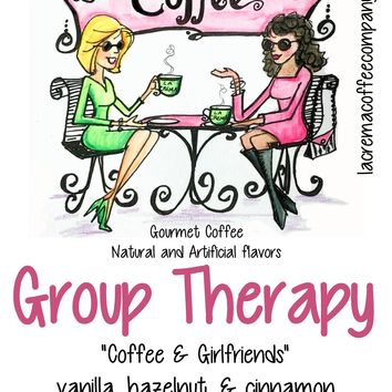 """Girlfriends"" Gourmet Coffee Collection by La Crema Coffee Company"