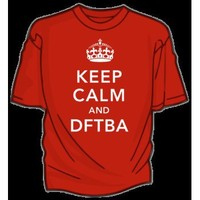 DFTBA Records :: Keep Calm and DFTBA T-shirt
