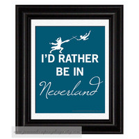 Rather Be In Neverland Childrens Decor Art by JaneAndCompanyDesign