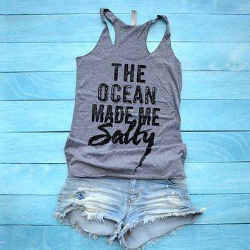 The Ocean Made Me Salty Tank Top