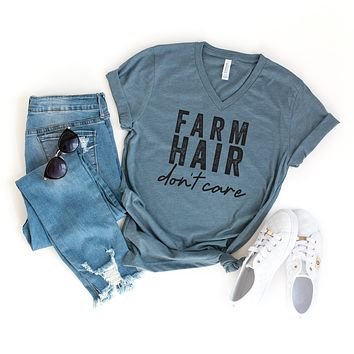 Farm Hair Don't Care | V-Neck Graphic Tee