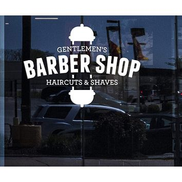 Window Sign for Business Vinyl Decal Gentlemen's Barber Shop Haircuts Shaves Decor Unique Gift (n805w)