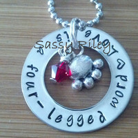 Love is a four legged word  - pendant necklace - hand stamped
