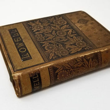 The Poetical Works of James Russell Lowell Complete Edition The Riverside Press Cambridge 1882