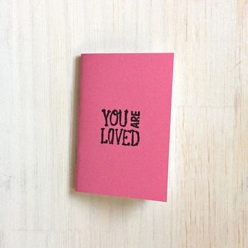 Small Notebook: Valentine's Day, You Are Loved, Cute, Pink, Valentine, Cute Notebook, Love, Valentine, Gift, For Her, For Him, Unique, VV256