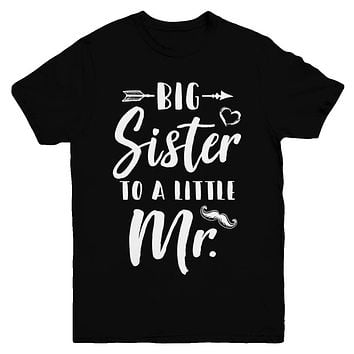 Big Sister To A Little Mister Baby Kid Shower Youth