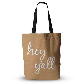 "KESS Original ""Hey Y'all - White"" White Brown Everything Tote Bag"