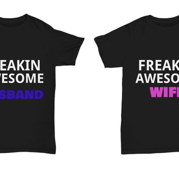 Couple Freakin Awesome Husband and Wife T-Shirts