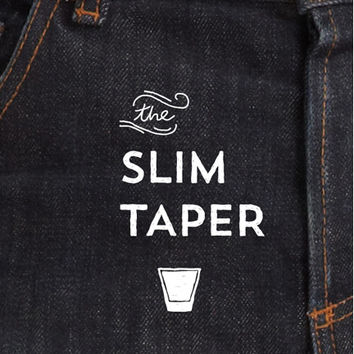 The Slim Taper 2.0