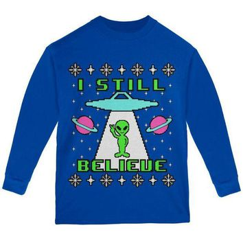 PEAPGQ9 Alien I Still Believe Ugly Christmas Sweater Youth Long Sleeve T Shirt