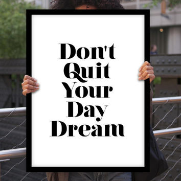 "Home & Living Home Decor Wall Decor ""Don't Quit Your Daydream"" Inspirational Print Art Typography Poster"