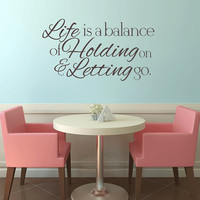 Life is a Balance... Removable Vinyl Wall Art