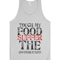 Don't Touch My Food-Unisex Silver Tank