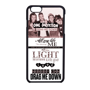 One Direction Drag Me Down Lyrics iPhone 6 Case