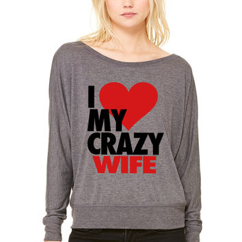 I Love My Crazy Wife WOMEN'S FLOWY LONG SLEEVE OFF SHOULDER TEE