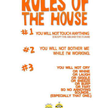 funny gru despicable me house rules of the house and minions...