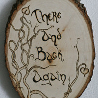 There And Back Again Hobbit woodburned wall hanging