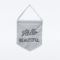 Hello Beautiful Banner - Urban Outfitters