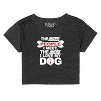 The More I Love My Dog-Female Heather Onyx T-Shirt