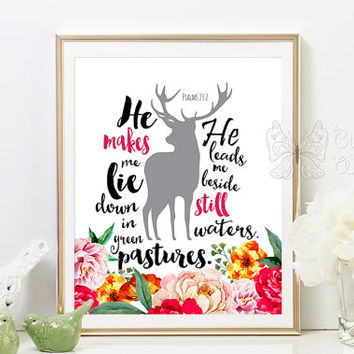 Bible quotes printable art floral Christian wall decor Deer Silhouette Psalms 23 2 Inspirational Bible quote for all  He makes me lie down
