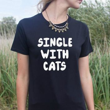Single With Cats T-Shirts - Ladies Crew Neck Novelty Top Tee