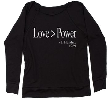 Love Is Greater Than Power Quote Slouchy Off Shoulder Oversized Sweatshirt