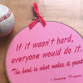 League of Their Own - Inspiring Wall Decor - Embroidery Hoop