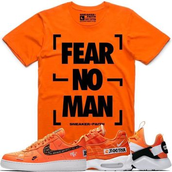 615bca57310 FEAR NO MAN Orange Sneaker Tees Shirt to Match - Nike Air Just Do It