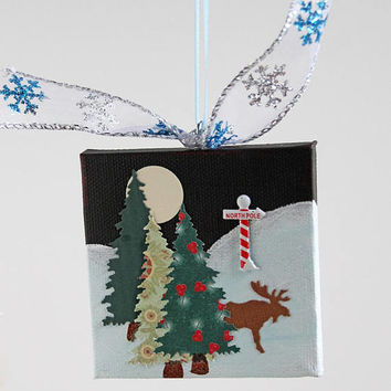 Handmade Christmas Ornament on Mini Canvas, Winter Landscape with Trees, Moose and North Pole Sign, Full Moon Night Scene, Mixed Media Art