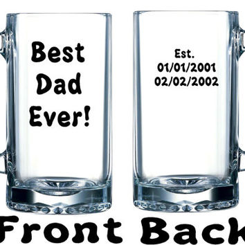 "Fathers Day gift Personalized Funny Large Beer Mug ""Best Dad Ever"" with est. dates of the birth of each child"