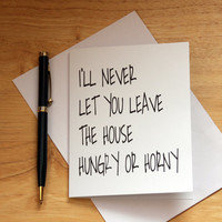 Naughty Card, Dirty Card, Card For Boyfriend, Card For Husband, Hungry Or Horny, Note Card, Greeting Card, Gift For Him, Adult Humor