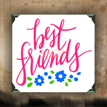 """Best Friends 