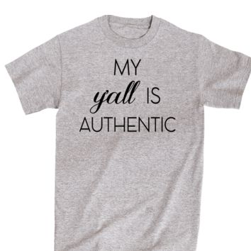 My Y'all Is Authentic