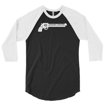 Straight Shooter 3/4 Sleeve Raglan Shirt
