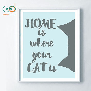 Home is where your cat is quote, illustration cat, cat printable art, poster cat art, cat quote, black white cat, pastel quote print gift,