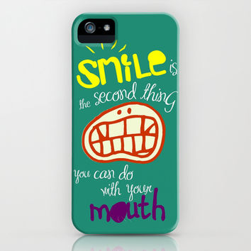 SMILE IS THE SECOND THING YOU CAN DO WITH YOUR MOUTH iPhone & iPod Case by hardkitty
