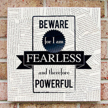 Literary Quote on Canvas Beware for I am Fearless and by Stoic