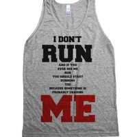 I don't run tank top tee t shirt-Unisex Athletic Grey Tank