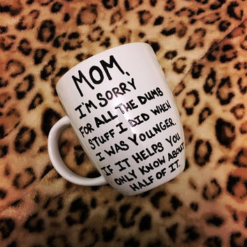 Mom Mug- Mom Birthday-Mom Gift-Mother's Day Gift-Coffee Mug-Coffee Cup-Funny Mug-Funny Coffee Mug-Free US Shipping-White Mug-16 ounce mug