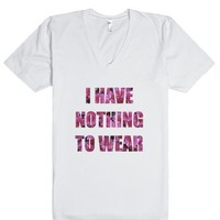 I Have Nothing to Wear - Floral V-Neck-Unisex White T-Shirt