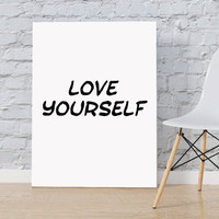 "Justin Bieber quote song lyric art Purpose album ""Love Yourself"" lyrics dorm decor song quotes Justin Bieber Quote Poster INSTANT DOWNLOAD"