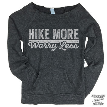 Off-The-Shoulder Sweater. Hike More Worry Less.
