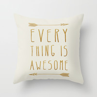 Everything is Awesome (beige edition) Throw Pillow by Sandra Arduini