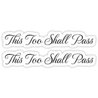 'This too shall pass stickers' Sticker by Mhea