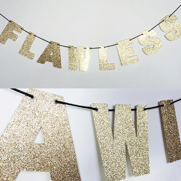 FLAWLESS Glitter Banner Wall Hanging - Beyonce Lyrics - Sparkly Rose Gold - Party Decor - More colors available