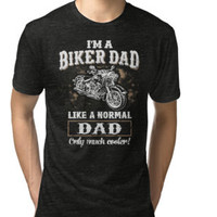 'Happy Father's Day Tshirts I'm A Biker Dad Like A Normal Dad' T-Shirt by strongwe