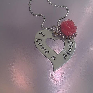 Heart Necklace with Rose Charm - Hand Stamped Stainess Steel - I Love u Always