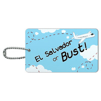 El Salvador or Bust - Flying Airplane ID Card Luggage Tag