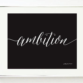 AMBITION - Art Print - Wall Art - Inspirational - Motivational - Desk and Office Art