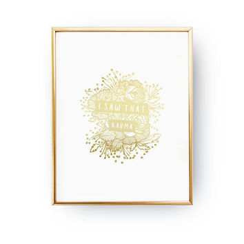 I Saw That Karma Print, Funny Quote, Real Gold Foil Print, Typography Print, Inspirational Print, Zen Decor, Livingroom Decor,Life Art Print